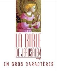 Cerf - La Bible de Jérusalem.