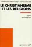 Cerf - LE CHRISTIANISME ET LES RELIGIONS.