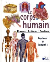 Cerise bleue - Le corps humain - Organes Systèmes Fonctions.