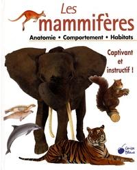 Cerise bleue - Les mammifères - Anatomie Comportement Habitat.