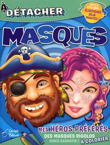 Cerise bleue - Masque à détacher - Mes héros préférés.