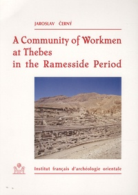 Cerny - A Community Of Workmen at Thebes In the Ramesside Period.
