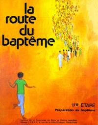 CERP - La Route du baptême.
