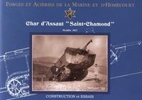"""CERPI - Char d'assaut """"Saint-Chamond"""" modèle 1917 - Forges et Aciéries de la Marine et d'Homécourt."""
