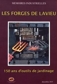 CERPI - Les Forges de Lavieu - 150 ans d'outils de jardinage.