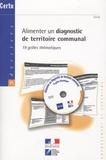 CERTU - Alimenter un diagnostic de teritoire communal. - 19 grilles thématiques.. 1 Cédérom