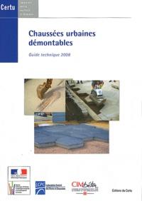 CERTU - Chaussées urbaines démontables - Guide technique 2008.