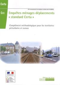 """CERTU - Enquêtes ménages déplacements """"standard Certu"""" - Complément méthodologique pour les territoires périurbains et ruraux."""