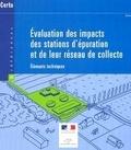 CERTU - Evaluation des impacts des stations d'épuration et de leur réseau de collecte - Eléments techniques.