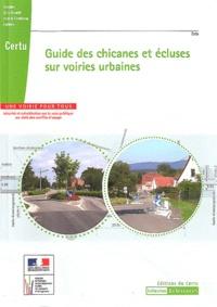 CERTU - Guide des chicanes et écluses sur voiries urbaines.