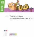 CERTU - Guide juridique pour l'élaboration des PDU.
