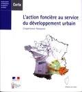 CERTU - L'action foncière au service du développement urbain - L'expérience française, édition bilingue français-anglais.