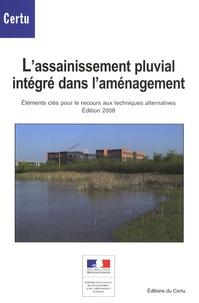 Lassainissement pluvial intégré dans laménagement - Eléments clés pour le recours aux techniques alternatives.pdf