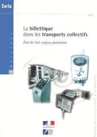 La billettique dans les transports collectifs - Etat de lart, enjeux, panorama.pdf