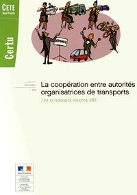 CERTU - La coopération entre autorités organisatrices de transports - Les syndicats mixtes SRU.