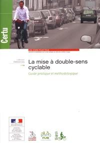 CERTU - La mise à double-sens cyclable - Guide pratique et méthodologique.