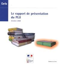 CERTU - Le rapport de présentation du PLU.