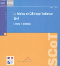 CERTU et  DGUHC - Le Schéma de Cohérence Territoriale SCoT - Contenu et méthodes.