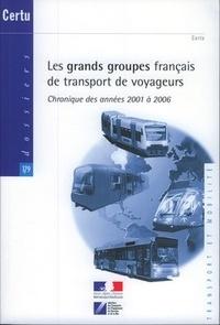 Les grands groupes français de transport de voyageurs - Chronique des années 2001 à 2006.pdf