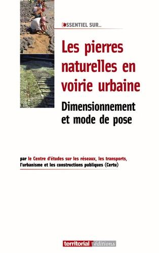 CERTU - Les pierres naturelles en voirie urbaine - Dimensionnement et mode de pose.