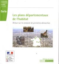 CERTU - Les plans départementaux de l'habitat - Retour sur la conduite de premières démarches.