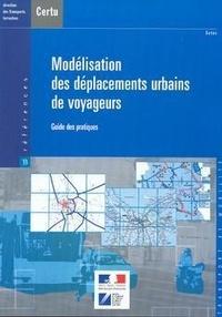 Modélisation des déplacements urbains de voyageurs - Guide des pratiques.pdf