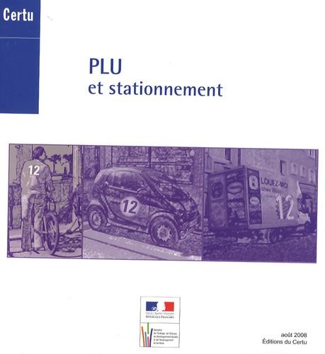 CERTU - PLU et stationnement.