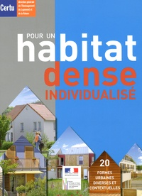 CERTU - Pour un habitat dense individualisé. 1 Cédérom