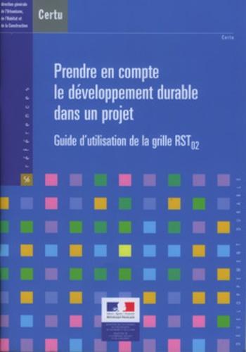 CERTU - Prendre en compte le développement durable dans un projet - Guide d'utilisation de la grille RST 02. 1 Cédérom