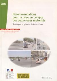 CERTU - Recommandations pour la prise en compte des deux-roues motorisés - Aménager et gérer les infrastructures.