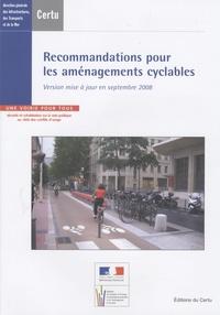 CERTU - Recommandations pour les aménagements cyclables - Version mise à jour en seeptembre 2008.