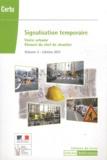 CERTU - Signalisation temporaire - Manuel du chef de chantier Volume 3, Voirie urbaine.