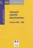 CERTU - Transports collectifs départementaux - Evolution 2001-2006 - Annuaire statistique 2006-2007.