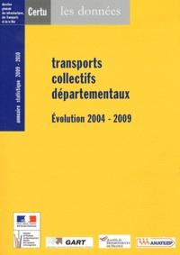 Transports collectifs départementaux - Evolution 2004-2009 - Annuaire statistique 2009-2010.pdf