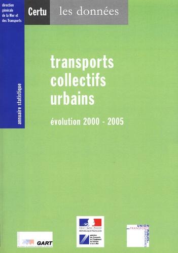 CERTU - Transports collectifs urbains - Evolution 2000-2005.
