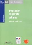 CERTU - Transports collectifs urbains - Evolution 2004-2009.
