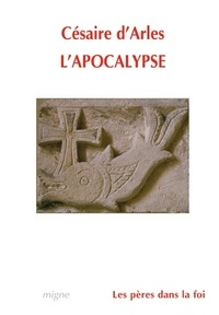 Césaire d'Arles - L'apocalypse.