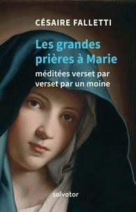 Les trois grandes prières à Marie méditées verset par verset par un moine.pdf