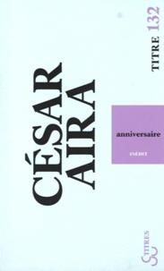 César Aira - Anniversaire.