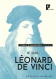 César Casagrande - Je suis... Léonard de Vinci.