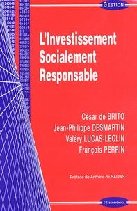 César de Brito et Jean-Philippe Desmartin - L'Investissement Socialement Responsable.