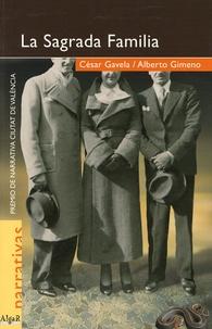 César Gavela et Alberto Gimeno - La Sagrada Familia.