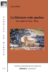 César Itier - La littérature orale quechua - De la région de Cuzco, Pérou.