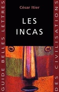 César Itier - Les Incas.