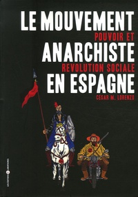 Le mouvement anarchiste en Espagne - Pouvoir et révolution sociale.pdf