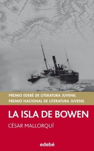 César Mallorqui - La isla de Bowen.