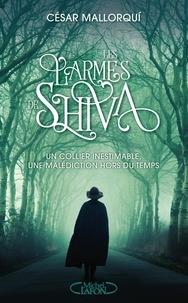 César Mallorqui - Les larmes de Shiva.