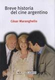 Cesar Maranghello - Breve historia del cine argentino.