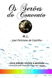 César Mário Lugarinho et José Feliciano de Castilho - Os Serões do Convento.