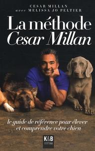 César Millan - La méthode César Millan.